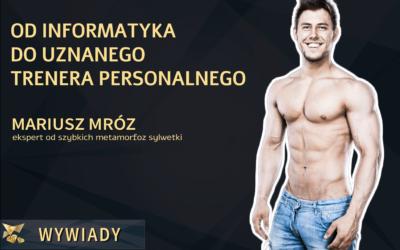 Mariusz Mróz – odinformatyka douznanego trenera personalnego